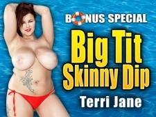 Big Tit Slim Dip: Terri Jane